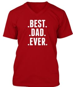 "Best Dad Ever  T-SHIRT [LIMITED EDITION]** NOT AVAILABLE IN STORES ***HOW TO ORDER:>1. Select style and color 2. Click ""Buy it Now"" 3. Select size and quantity 4. Enter shipping and billing information 5. Done! Simple as that!  TIP: SHARE it with your friends, order together and save on shipping.  Need Help Ordering?support.eu@teespring.com"