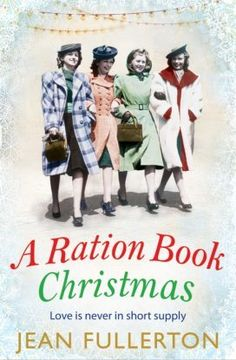 [EBook] A Ration Book Christmas: A heart-warming Christmas classic for fans of Mary Gibson (Ration Book series) Author Jean Fullerton, Feel Good Books, Got Books, I Love Books, Books To Read, Saga, Christmas Books, Christmas Hearts, Christmas Ideas, Historical Fiction