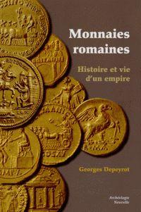 Monnaies romaines : histoire et vie d'un empire http://catalogues-bu.univ-lemans.fr/flora_umaine/jsp/index_view_direct_anonymous.jsp?PPN=181365715