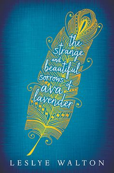 """Book Quotes: The strange & beautiful sorrows of Ava Lavendar by Lesley Walton.   """"Love, as most know, follows its own timeline, disregarding our intentions or well-rehearsed plans."""""""