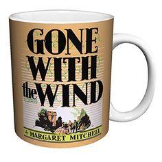 Margaret Mitchell Gone with the Wind Classic Literature Literary Vintage Book Cover Art Decorative Ceramic Gift Coffee (Tea, Cocoa) 11 Oz. Margaret Mitchell, Gone With The Wind, Classic Literature, Book Cover Art, Ceramic Decor, Gifts In A Mug, Cocoa, Ceramics, Tea