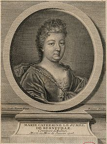 Marie-Catherine Le Jumel de Barneville, Baroness d'Aulnoy-- (1650/1651–4 January 1705), also known as Countess d'Aulnoy, was a French writer known for her fairy tales. When she termed her works contes de fées (fairy tales), she originated the term that is now generally used for the genre.