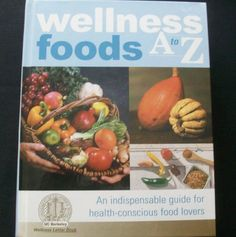 $3.00 Wellness Foods A to Z 2002 HC (31615-515) healthy eating, food, nutrition