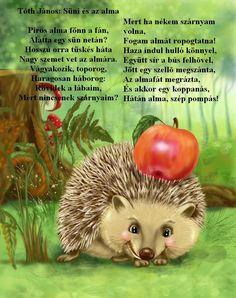 SÜNI ÉS AZ ALMA Diy And Crafts, Crafts For Kids, Stories For Kids, Drawing For Kids, Kids And Parenting, Hedgehog, Verses, Preschool, Teaching