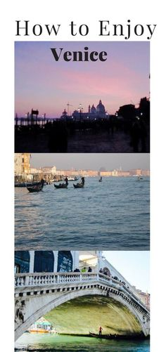 Top Travel Tips to Enjoy Venice. It can be a letdown unless you know how to approach it... #venice #italy #traveltips #travel2016
