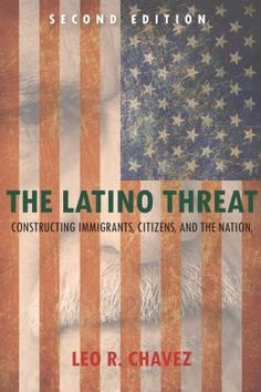 Chavez proposed the idea of the 'Latino Threat Narrative'. It disassociates actual people from the idea, making it much easier to get legislation through which impacts migrants detrimentally.