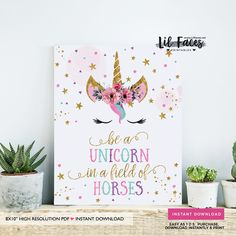 Unicorn birthday decorations Unicorn birthday Printable Sign Unicorn face Be a unicorn sign Unicorn horn floral - DIY party printables will save you time and money while making your planning a snap!