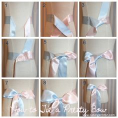 Tie a Perfect Bow in 9 steps 1. Center your ribbons to have equal lengths 2. Left over Right (blue over pink) 3. Left under Right (blue under pink) CLICK FOR MORE!