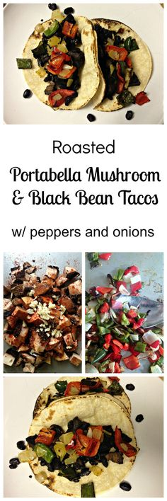 Portabella Mushroom & Black Bean Tacos. Quick. Easy. Weeknight meal.