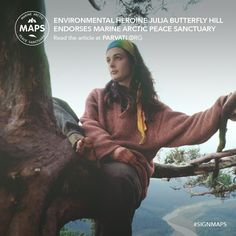 Not-for-profit Parvati.org is pleased to announce that the renowned redwood forest protector and environmental heroine Julia Butterfly Hill has added her support to the Marine Arctic Peace Sanctuary (MAPS). Read here for more!   If you haven't already, please sign the MAPS: Marine Arctic Peace Sanctuary petition at Parvati.org!