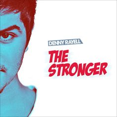 """New Single """" THE STRONGER"""", Out Now!"""