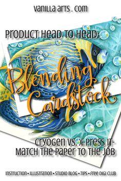 Testing Blending Cardstocks- Cryogen vs XPress It | VanillaArts.com