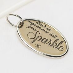 3213 > Don't lose your sparkle charm Personalized Jewelry, Jewelry Collection, Sparkle, Charmed, Jewellery, Keepsakes, Laughter, Gifts, Inspire