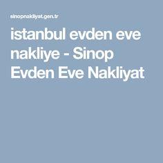 istanbul evden eve nakliye - Sinop Evden Eve Nakliyat Istanbul