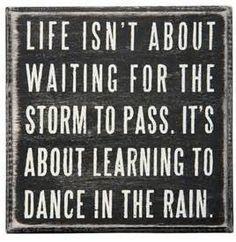 Dance in the Rain Box Sign