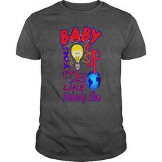 Baby U Light Up My World Like Nobody Else  T-Shirts