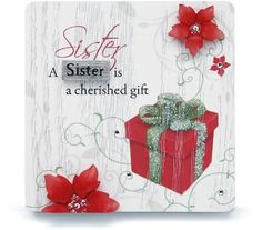 A Sister is a cherished gift Plaque