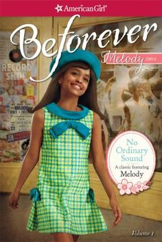 """New to the Library! April 2016 American Girl: Melody  """"No Ordinary Sound"""""""