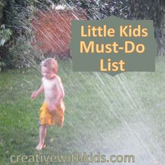 The Must-Do List for Little Kids – Can't Miss Fun for Your 4-6 Year Old