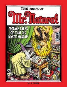underground comics covers | Sets appears in: • Front cover gallery • The Book of Mr. Natural ...