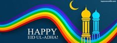 Get our best Happy Eid Ul Adha facebook covers for you to use on your facebook profile. If you are looking for HD high quality Happy Eid Ul Adha fb covers, look no further we update our Happy Eid Ul Adha Facebook Google Plus Tumblr Twitter covers daily! We love Happy Eid Ul Adha fb covers!