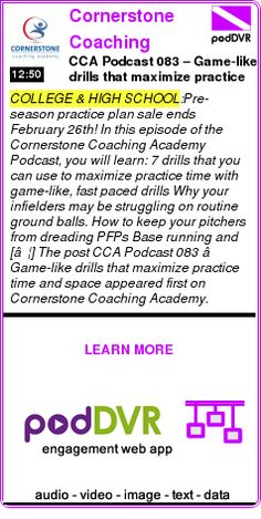 #COLLEGE #PODCAST  Cornerstone Coaching Academy Podcast    CCA Podcast 083 – Game-like drills that maximize practice time and space    READ:  https://podDVR.COM/?c=0eaea02f-a8a5-9b1e-93bc-db3c1584f770