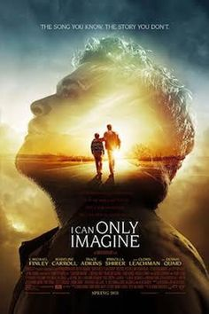 Movie Review: I Can Only Imagine