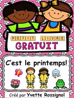 Browse over 270 educational resources created by Yvette Rossignol in the official Teachers Pay Teachers store. French Teaching Resources, Teaching French, Teaching Ideas, Spring Activities, Kindergarten Activities, Reading Activities, Core French, Free In French, French Immersion
