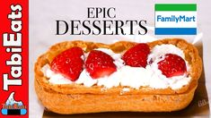 EPIC STRAWBERRY DESSERTS  (Japan Convenience Store FAMILY MART)