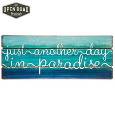 Just Another Day In Paradise Wood Wall Decor⎢Open Road Brands Another Day In Paradise, Dream Beach Houses, Nautical Home, Wood Wall Decor, Home Collections, Hobby Lobby, Wall Art, Home Decor, Wooden Wall Decor
