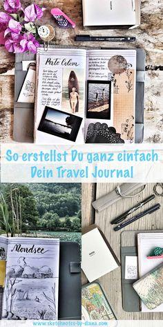 Erstelle Dein eigenes Travel Journal und halte Erinnerungen Deiner Reise fest! Sketchnotes, Doodles, Fotos, Stift und Papier! Ich zeige Dir, wie es geht!