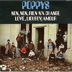 Poppys....was geloof ik mijn allereerste plaatje. Als ik het liedje hoor, word ik nog steeds blij.