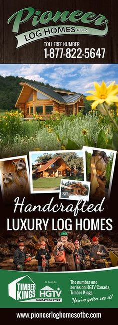 Create a captivating advertisement for Pioneer Log Homes of BC by grafix.euu