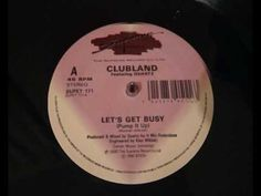 Clubland - Let's Get Busy
