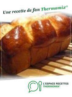 Brioche comme chez le boulanger par fabiennej2004. Une recette de fan à retrouver dans la catégorie Pains & Viennoiseries sur www.espace-recettes.fr, de Thermomix®.