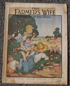 August 1928. The Farmer's Wife, the Magazine for Farm Women.