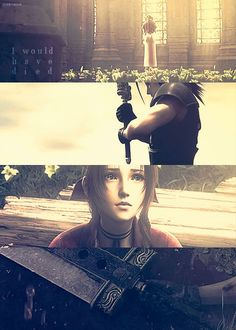 """""""That girl, she said that the sky frightened her. If you see Aerith, say hi for me."""" - Zack"""
