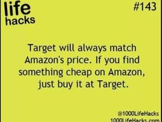 Target will always match Amazon's price. If you find something cheap on Amazon, just buy it at Target.