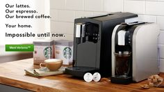 Our lattes. Our espresso. Our brewed coffee. Your home. Impossible until now. Meet the new Verismo ™ Machine