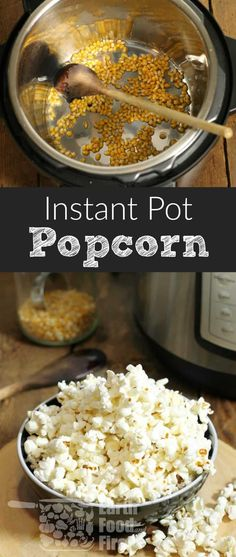 Make popcorn in your Instant Pot at home. Fast, easy and best of all cheap! A fun and (somewhat) healthy snack to make on the fly! #popcorn #instantpot #glutenfree #snack via @earthfoodandfire