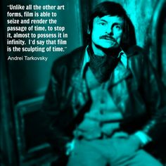 Film Director Quote - Andrei Tarkovsky - Movie Director Quote - #andreitarkovsky