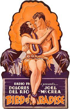 Carteles del cinema: AVE DEL PARAÍSO - Bird of Paradise - 1932 - King Vidor