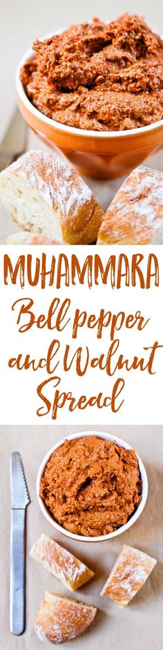 The perfect recipe for Muhammara, a fabulous spread of roasted bell peppers with walnuts and pomegranate molasses.