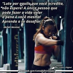 """""""Lute por aquilo que você acredite, não espere! A única pessoa que  pode fazer a vida valer a pena é você mesma!  Aprenda a se desafiar…""""  ✌ (Bellah Menina)  Quer aprender a detonar gordura a JATO?  Então Acesse ➡ https://SegredoDefinicaoMuscular.com/ Eu Garanto... #boatarde #goodafternoon #motivação #motivated #motivation #comodefinircorpo"""