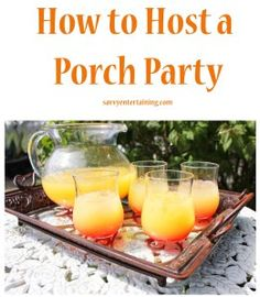 porch party. I have