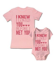 Another great find on #zulily! Happy Soul Pink 'Loved You Before I Met You' Bodysuit & Tee - Infant & Women by Happy Soul #zulilyfinds