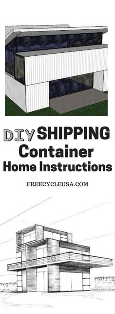 Shipping Container Home How To Instructions #ShippingContainerHomePlans