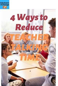 Do you want to achieve less teacher talk and more students talk? Use these 4 ways to reduce your Teacher Talking Time. You can also get Your Guide to reduce your TTT and enhance its Quality. Your students will get more engaged Classroom Routines, Classroom Management Strategies, Classroom Procedures, Classroom Ideas, Class Management, Future Classroom, Teaching Procedures, Office Management, Classroom Teacher
