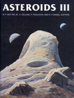Asteroids III / William F. Bottke Jr. [and others], editors ; foreword by Tom Gehrels