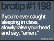 if you're ever caught sleeping in class...